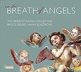 On the Breath of Angels - Werke von Palestrina, Cavalli, Satie, Moody u.a.