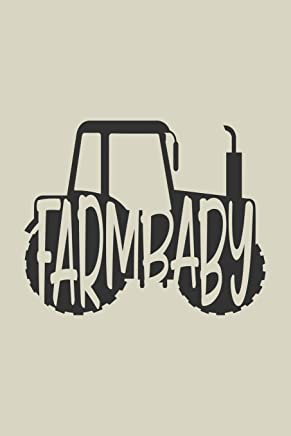 Farm baby: Lined Journal for Farm Animal Lovers - Farmers - Tractor Enthusiast - great for Diary, Notes, To Do List, Tracking (6 x 9 120 pages)