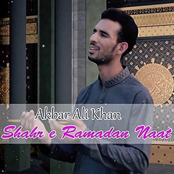 Shahr-e-Ramadan Naat
