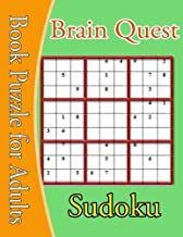 Brain Quest Sudoku: Large Print Brain Quest Sudoku Book Puzzle for Adults (Brain Games )