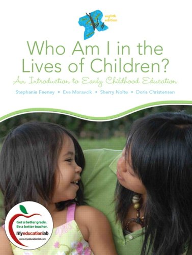 Who Am I in the Lives of Children?: An Introduction to...