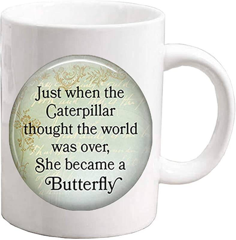 Fashion Coffee Mug Dainty Coffee Mug Simple Coffee Mug Dainty Coffee Mug Just When The Caterpillar Thought The World Was Over She Became A Butterfly Quote Inspirational Quote Quote Jewelry ZE124