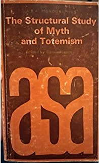 Structural Study of Myth and Totemism (A.S.A. Monographs) (1968-04-03)