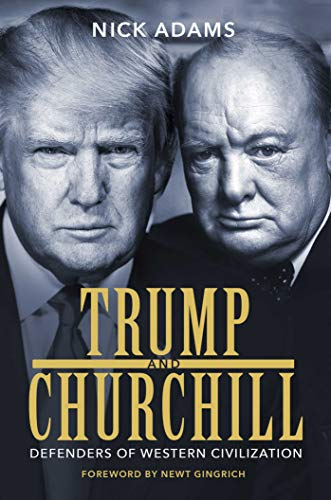 Trump and Churchill: Defenders of Western Civilization