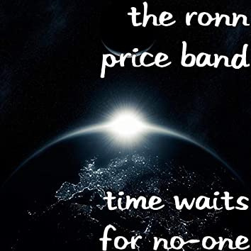Time Waits for No-One