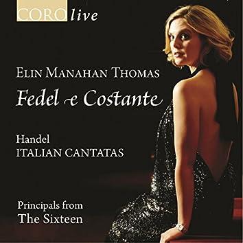 Fedel e Costante - Handel Italian Cantatas