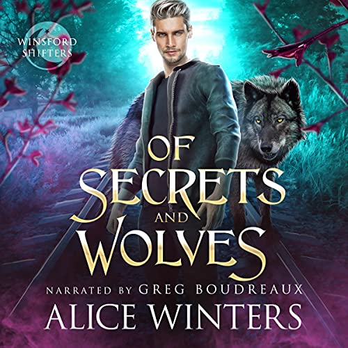 Of Secrets and Wolves cover art