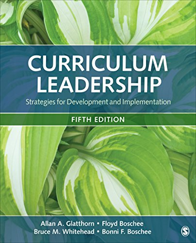 Compare Textbook Prices for Curriculum Leadership: Strategies for Development and Implementation 5 Edition ISBN 9781506363172 by Glatthorn, Allan A.,Boschee, Floyd A.,Whitehead, Bruce M.,Boschee, Bonni F.