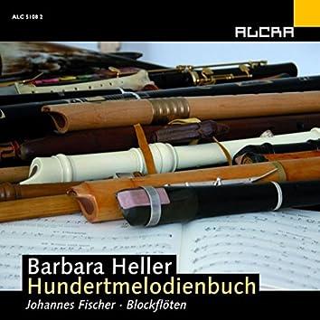 Barbara Heller: Hundertmelodienbuch Für Blockflöte Solo