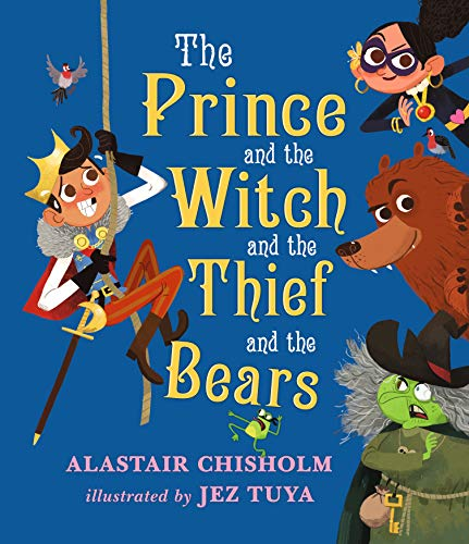 The Prince And The Witch And The Thief And The Bea