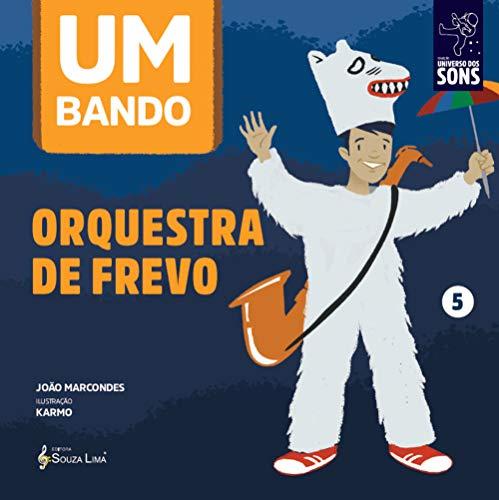 Orquestra de frevo (Um Bando) (Portuguese Edition)
