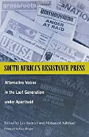 South Africa's Resistance Press: Alternative Voices in the Last Generation under Apartheid (Ohio RIS Africa Series) by Les Switzer(2000-12-31)