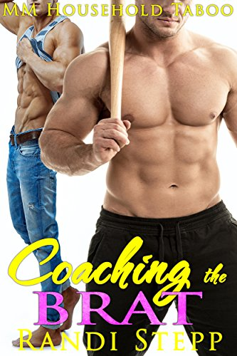 Coaching the Brat: MM Gay (Older Man of the House Book 1) (English Edition)