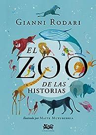 El zoo de las historias par Gianni Rodari