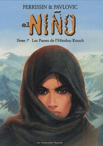 El nino T07: Les passages de l'Hindou Kouch