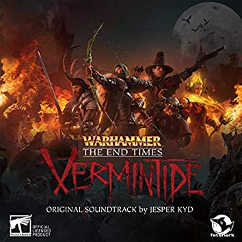 Warhammer: End Times - Vermintide (Original Soundtrack)