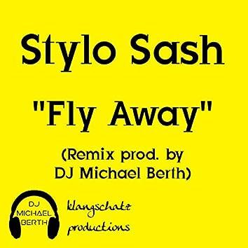 Fly Away (feat. Stylo Sash)
