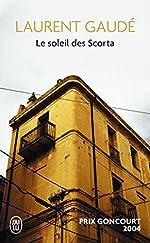 Le soleil des Scorta - Prix Goncourt 2004 de Laurent Gaudé