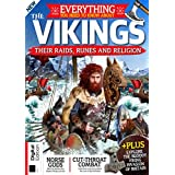 Everything You Need To Know About Vikings  Their Raids,Runes And Religion – First Edition 2020 (English Edition)