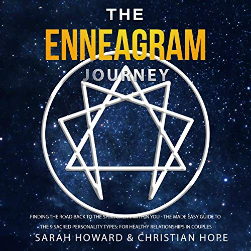 The Enneagram Journey: Finding the Road Back to the Spirituality Within You audiobook cover art