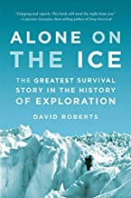 Alone on the Ice: The Greatest Survival Story in the History of Exploration PDF
