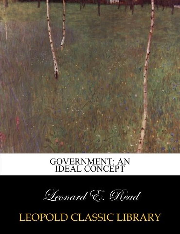 局誓約結婚Government: An Ideal Concept