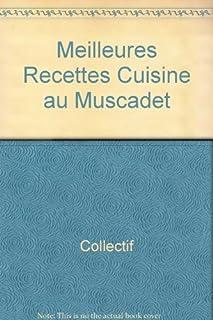 Meilleures Recettes Cuisine au Muscadet