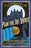 Plan for the Worst (Chronicles of St. Mary's Book 11) (English Edition)