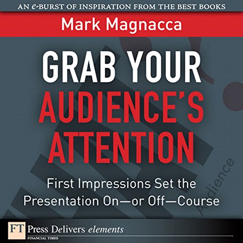 Grab Your Audience's Attention audiobook cover art