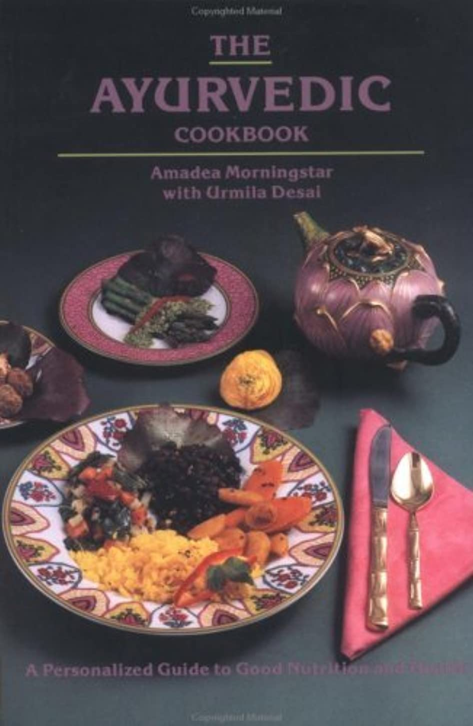 The Ayurvedic Cookbook: A Personalized Guide to Good Nutrition and Health (English Edition)