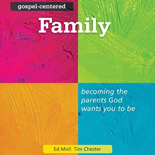 Gospel-Centered Family cover art
