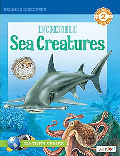 Incredible Sea Creatures (English Edition)