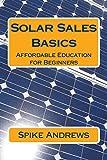 Solar Sales Basics: Affordable Education for...