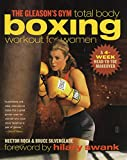 The Gleason's Gym Total Body Boxing Workout for Women: A 4-Week Head-to-Toe Makeover (English Edition)