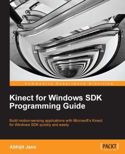 Kinect for Windows SDK Programming Guide (English Edition)