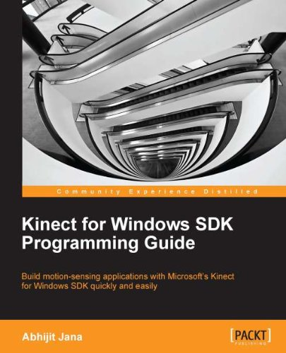 Kinect for Windows SDK Programming Guide (English Edition)