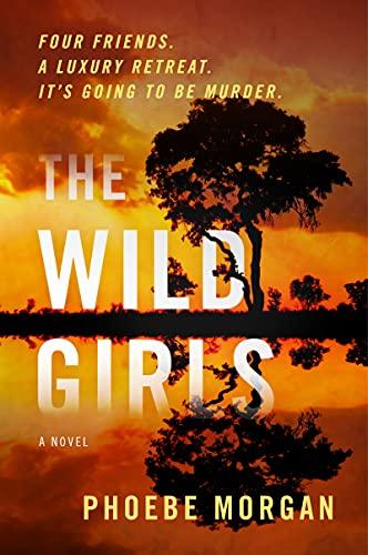 The Wild Girls: A Novel (English Edition)