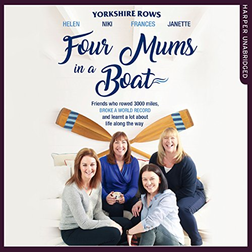 Four Mums in a Boat audiobook cover art