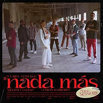 Nada Más (Live Sessions)