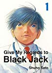 Give My Regards to Black Jack - Say Hello to Black Jack Edition simple Tome 1