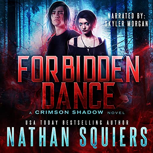 Forbidden Dance Audiobook By Nathan Squiers cover art