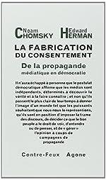 La Fabrication du consentement - De la propagande médiatique en démocratie de Chomsky