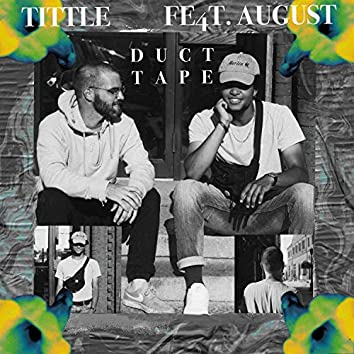 Duct Tape (feat. August)