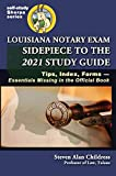 Image of Louisiana Notary Exam Sidepiece to the 2021 Study Guide: Tips, Index, Forms-Essentials Missing in the Official Book (Self-Study Sherpa)