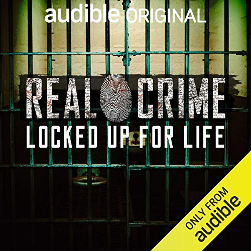Real Crime: Locked Up for Life cover art