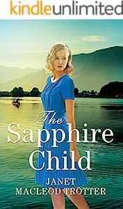 The Sapphire Child (The Raj Hotel Book 2)