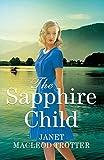 The Sapphire Child (The Raj Hotel Book 2) (English Edition)