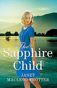 The Sapphire Child (The Raj Hotel Book 2) by [Janet MacLeod Trotter]