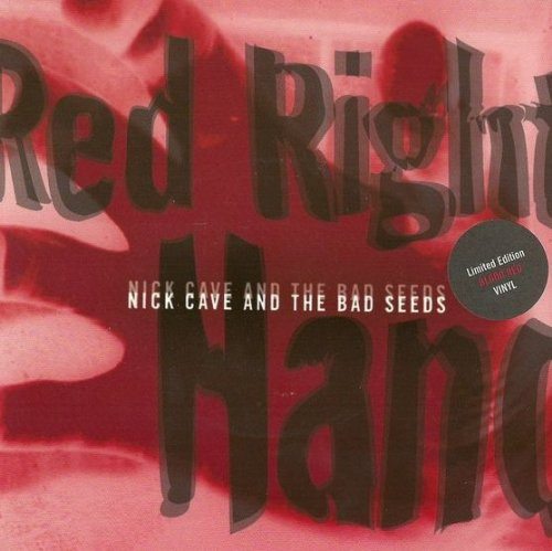Red Right Hand (Blood Red Vinyl)