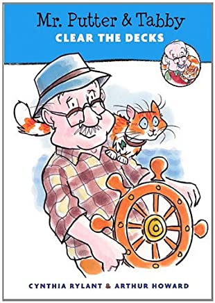 Mr. Putter & Tabby Clear the Decks by Cynthia Rylant (2011-09-13)